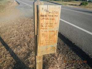 "The sign says, ""Nothing happens by chance. The Camino gives what you  ask of it... If it is merited (or just)"